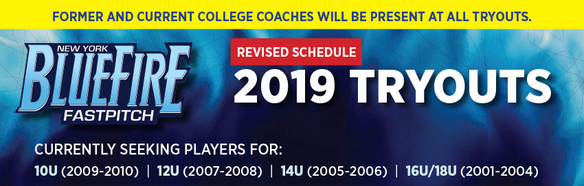 BlueFire Softball 2019 revised tryout schedule